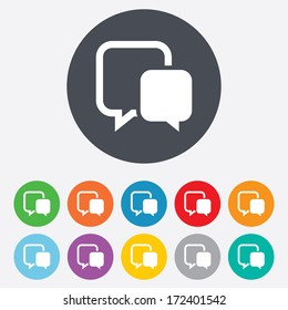 Chat sign icon. Speech bubbles symbol. Communication chat bubbles. Round colourful 11 buttons. Vector