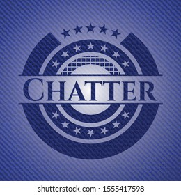 Chatter badge with jean texture. Vector Illustration. Detailed.