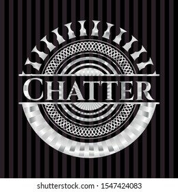 Chatter silver emblem. Vector Illustration. Mosaic.