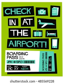 Check In At The Airport! (Flat Style Vector Illustration Quote Poster Design)
