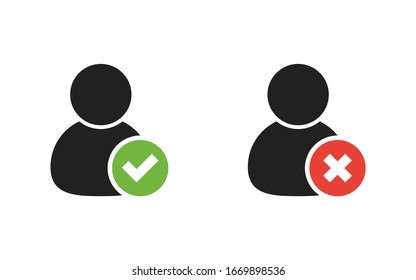 Check and cross mark icon account accept. Person icon vector isolated.