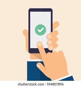 Check mark on smart-phone screen. Hand holding smart phone. Finger on mobile device screen. Modern flat vector illustration.