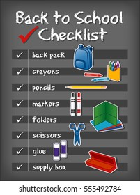Checklist, back to school supplies, backpack, crayons, pencils, markers, folders, scissors, glue, supply box on chalkboard background. EPS8 compatible.