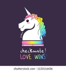 Checkmate love wins unicorn horse pride love. Beloved Unicorn with rainbow hair and love is love inscription . Pink cheeks and smile in the face.
