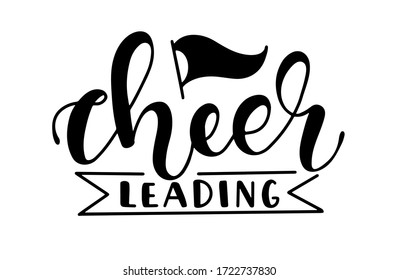 Cheerleading - hand calligraphy with flag. Vector stock illustration, black text isolated on white background.