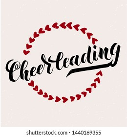 Cheerleading lettering text with wreath of hearts on textured background. Vector illustration for banner, promotion, signboard, poster, advertising. Sport college team.