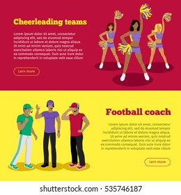 Cheerleading teams and football coach web banners set. Cheerleader girls with pompoms support football team during competition. Soccer referees in uniforms speaking into lip-ribbon microphone. Vector