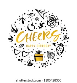 Cheers. Happy Birthday. Calligraphy greeting card with golden gift box, flower, butterfly, cherry, bee. Hand drawn design elements. Handwritten modern brush lettering. Vector illustration.