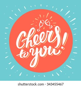 Cheers to you! Congratulations card.