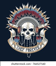 Chef forever .American Indian.skull vector.