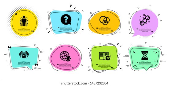 Chemical formula, Group and Time line icons set. Chat bubbles with quotes. Euler diagram, Approved documentation and Question mark signs. Safe time, Globe symbols. Chemistry, Managers. Vector