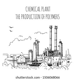Chemical plant, the production of polymers, hand-drawn vector sketch