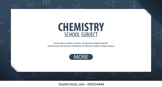 Chemistry subject. Back to School background. Education banner