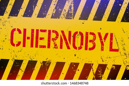 Chernobyl warning sign. Radioactive places in Ukraine. Nuclear power concept. Nuclear disasters in soviet union.