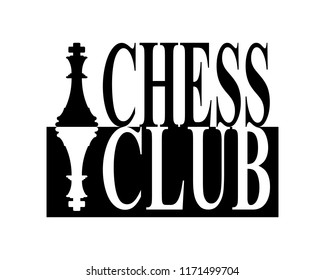 Chess club pieces and text in black and white silhouette sign