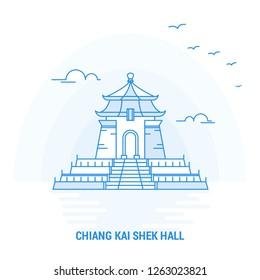 CHIANG KAI SHEK HALL Blue Landmark. Creative background and Poster Template
