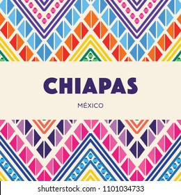 Chiapas, Mexican State; Colorful Embroidery Style Composition – Copy Space