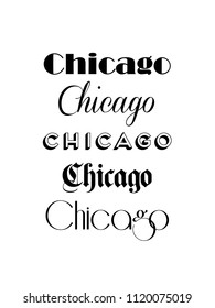 Chicago City Text Isolated On White For Calligraphy Lettering Vector Print Template