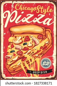 Chicago style deep dish pizza vintage sign design for pizzeria restaurant. Vector image.