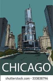 CHICAGO, USA: View to the Chicago's skylines, Michigan river, Trump tower. Hand drawn sketch, illustration. Poster, postcard, calendar