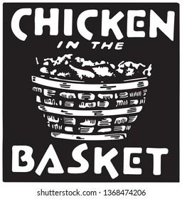 Chicken In The Basket - Retro Ad Art Banner