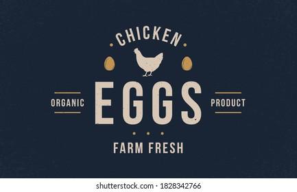 Chicken eggs vintage logo. Chicken eggs poster, logo template. Hen silhouette. Poultry hipster logo design. Vintage typography. Chicken logo, label, badge, poster. Vector illustration