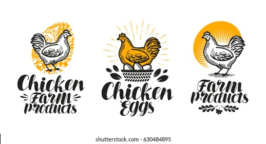 Chicken, hen label set. Poultry farm, egg, meat, broiler, pullet icon or logo. Handwritten lettering vector illustration