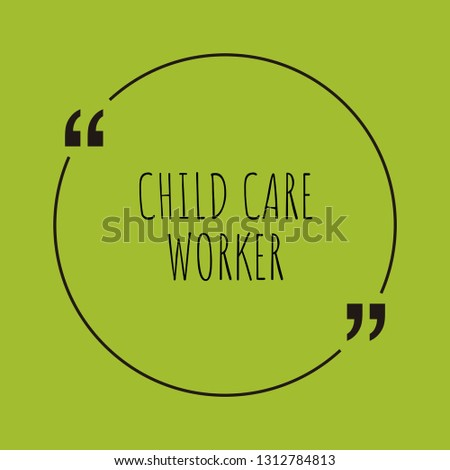 Child Care Worker Word Concept Child Stock Vector Royalty Free