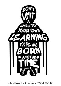 Child Desk School Sitting Learning Born inspirational quote silhouette vector