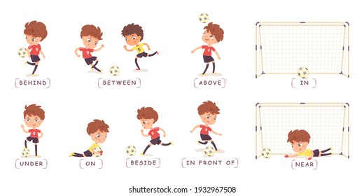 Child playing football or soccer set, poses and prepositions. Boy in various position with ball vector illustration. Ball behind, between, above, under, on, beside, near boy, in net.