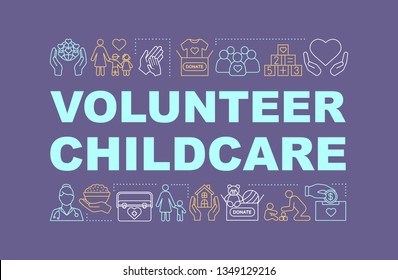 Childcare volunteering word concepts banner. Kids charity. Orphanage. Presentation, website. Isolated lettering typography idea with linear icons.Vector outline illustration