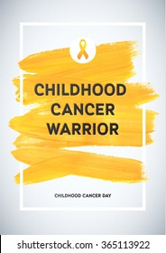 Childhood Cancer Awareness Poster. Yellow Brush Strokes and Frame Illustrate the Problem. Childhood cancer awareness symbol.