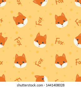 Childish seamless pattern animal fox and text on oranges background with dots. Vector illustration for kid. Pattern suitable for posters, postcards, fabric or wrapping paper.