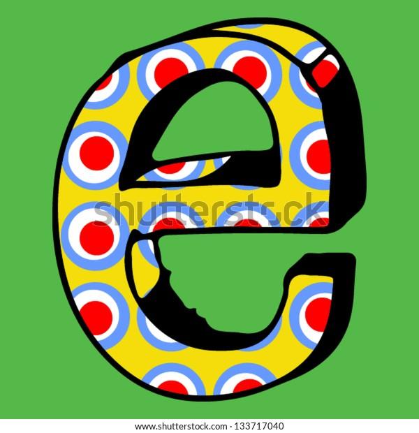 childlike crazy ABC, hand drawn letter E