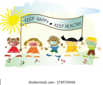 children wearing face mask during the Coronavirus (Covid-19) pandemic.  kids wearing protective Medical mask holding sign that says 'keep happy' 'keep healthy'