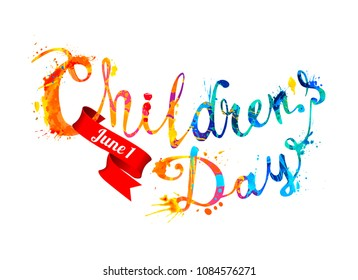 Children's day. June 1. Hand written vector splash paint