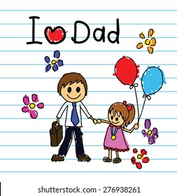 Children's drawings idea design concept love dad for father's day