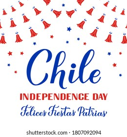 Chile Día de la Independencia con letras a mano en inglés y español. Fiesta chilena celebrada el 18 de septiembre. Plantilla vectorial para tipografía afiche, banner, tarjeta de saludo, volante, etc.