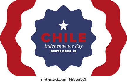 Chile Independence Day. Happy national holiday Fiestas Patrias. Freedom day. Celebrate annual in September 18. Chile flag. Patriotic chilean design. Poster, card, banner, template, background. Vector
