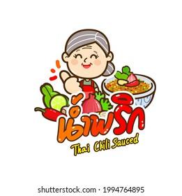 """Chili  Paste Sauce in Thai Language it mean """"Chili  Paste Sauce"""""""