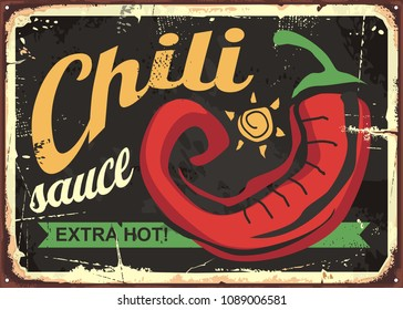 Chili sauce retro tin sign template design. Mexican food vintage advertise with red hot pepper on black background.