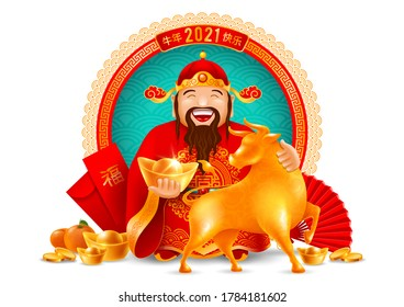 Chinese God of Wealth with gold ingots and Ox figurine, zodiac symbol of New Year 2021 and other holiday subjects. Chinese characters mean Have a Happy Ox Year, Good Luck. Vector illustration.