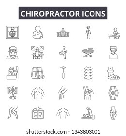 Chiropractor line icons for web and mobile design. Editable stroke signs. Chiropractor  outline concept illustrations