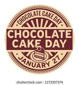 Chocolate Cake Day, January 27, rubber stamp, vector Illustration