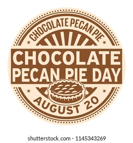 Chocolate Pecan Pie Day, August 20, rubber stamp, vector Illustration