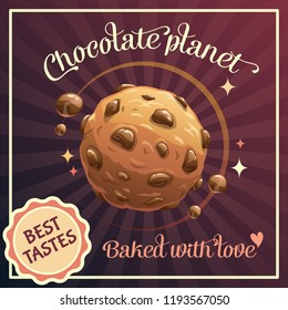 Chocolate planet, advertising poster template. Cookie sweet world, promotion concept. Vector illustration.