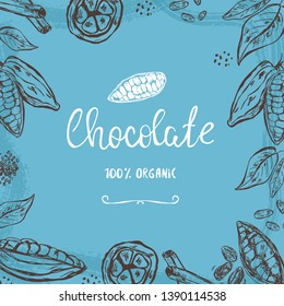 Chocolate, sweets or other design template with hand drawn cocoa pods, beans and leaves