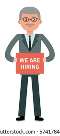 The choice of the best suited employee. Boss is looking for new employees, holding a sign saying - We are hiring. Cartoon vector flat-style illustration