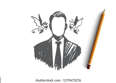 Choice, intuition, businessman, doubt, opposition concept. Hand drawn person with angel and demon near his head concept sketch. Isolated vector illustration.
