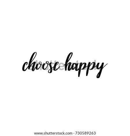Choose Happy Vector Lettering Quote Black Stock Vector Royalty Free